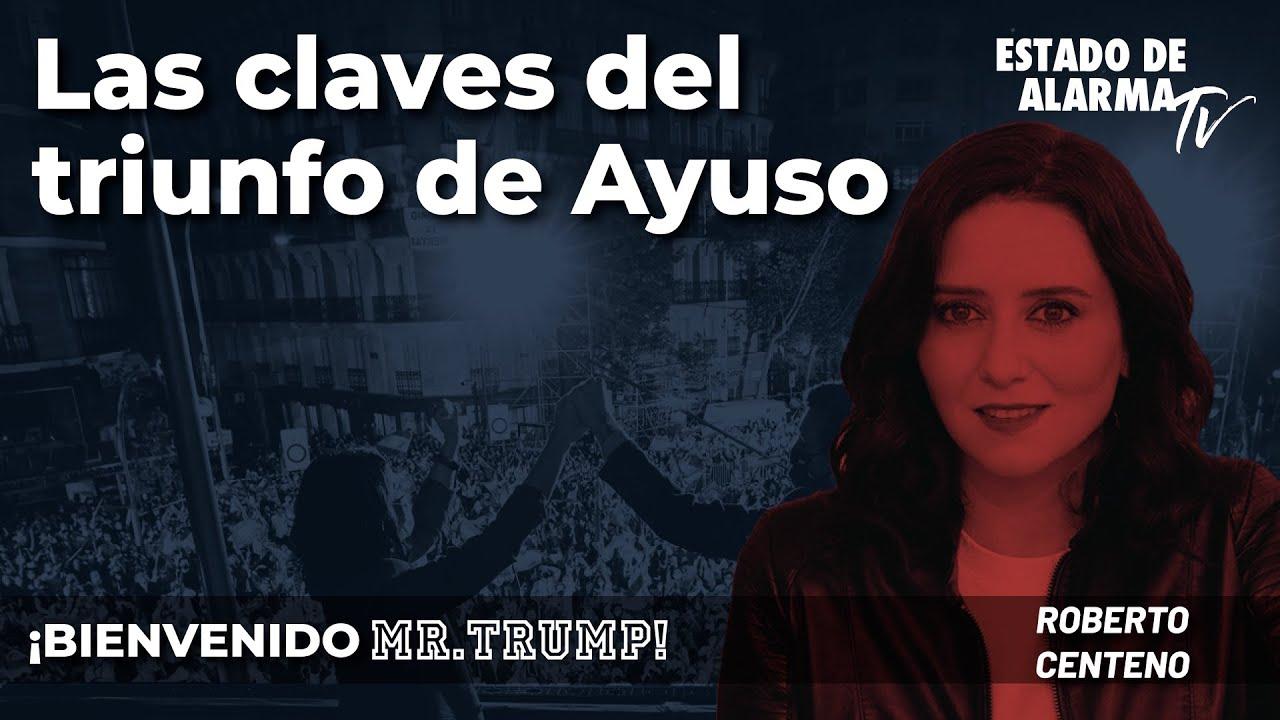 Bienvenido Mr.Trump: Las claves del triunfo de Ayuso; con Roberto Centeno y Eurico Campano