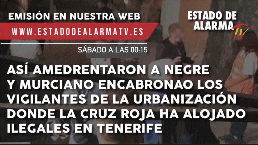Así amedrentaron a Javier Negre y Un Murciano Encabronao los vigilantes de la urbanización donde Cruz Roja ha alojado ilegales en Tenerife