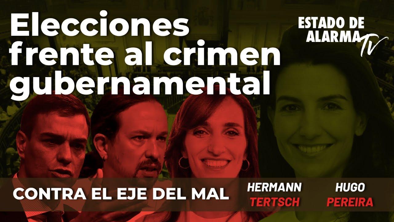 Elecciones frente al crimen fubernamental; Directo con Hermann Tertsch y Hugo Pereira