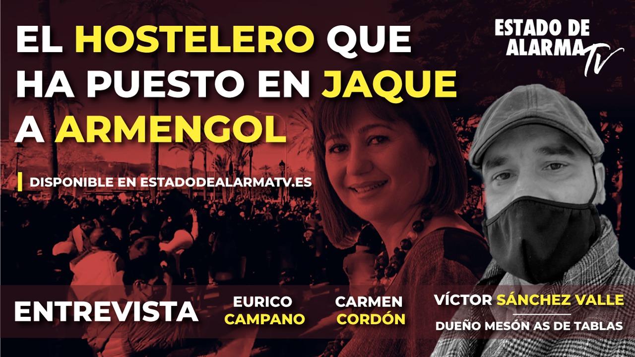 ENTREVISTA a VÍCTOR SÁNCHEZ VALLE, el HOSTELERO que ha PUESTO en JAQUE a ARMENGOL