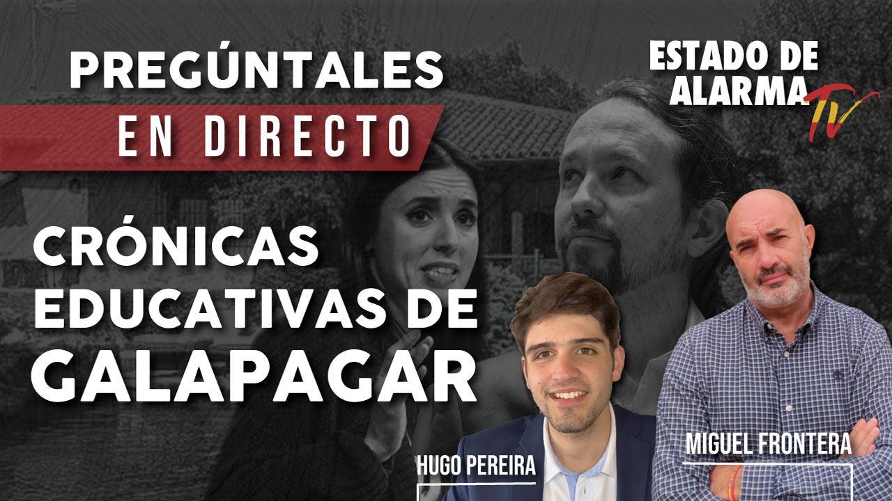 EN DIRECTO con Miguel FRONTERA: CRÓNICAS educativas de GALAPAGAR