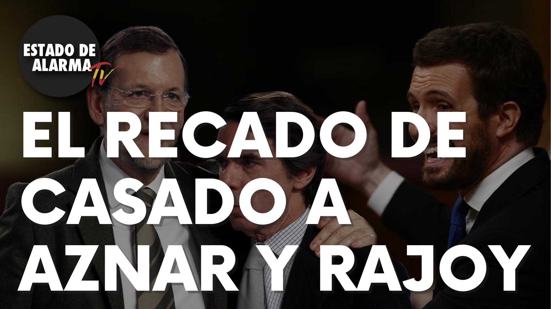 El recado de Casado a Aznar y Rajoy