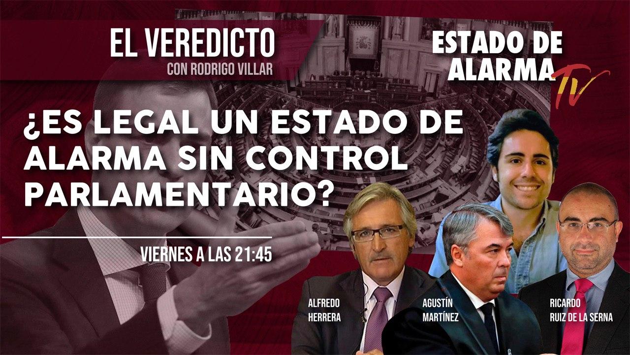 EL VEREDICTO: ¿Es legal un ESTADO DE ALARMA sin control parlamentario?