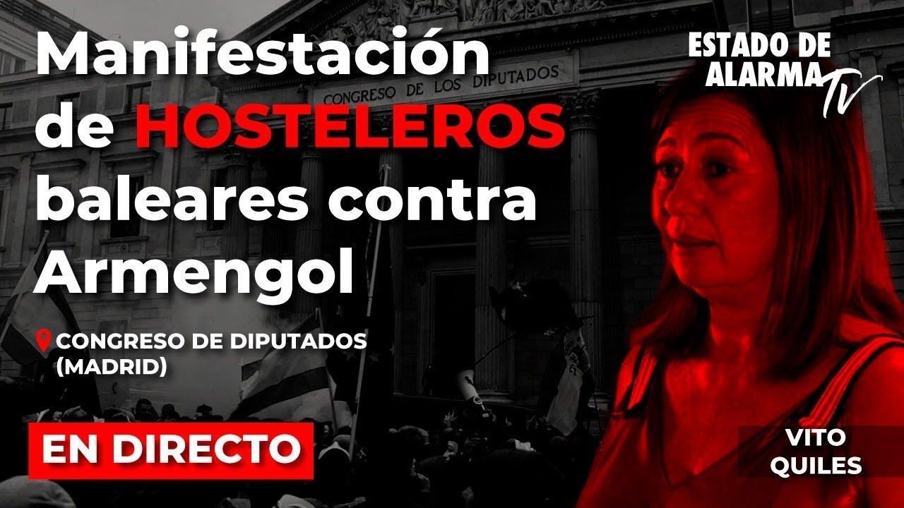 EN DIRECTO | MANIFESTACIÓN de HOSTELEROS baleares contra ARMENGOL