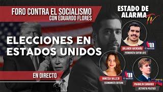 FORO CONTRA EL SOCIALISMO, EN DIRECTO: ELECCIONES en ESTADOS UNIDOS