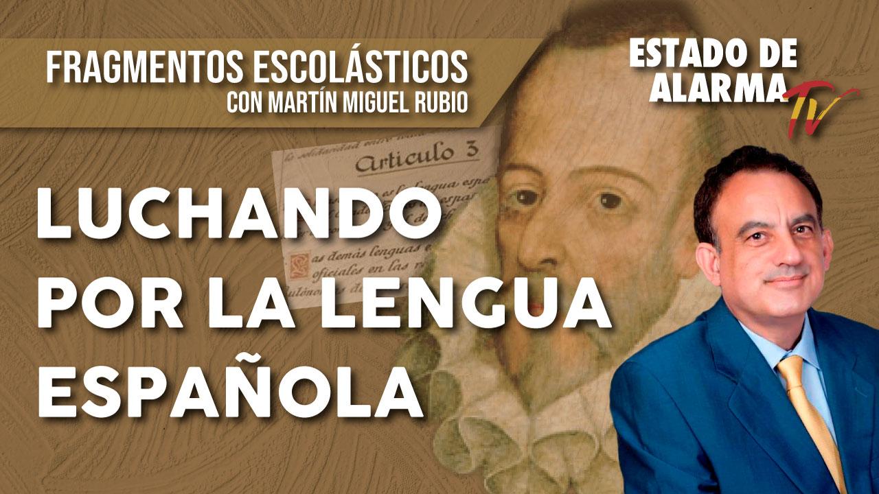 Luchando por la lengua española