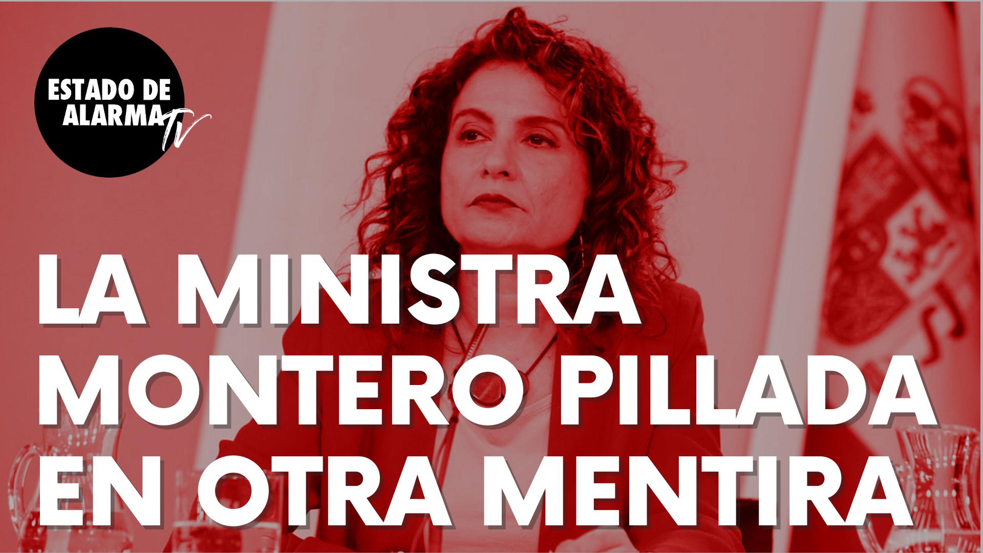 """La ministra de Hacienda, María Jesús Monterio, ha sido pillada en otra nueva mentira: """"Jamás"""""""
