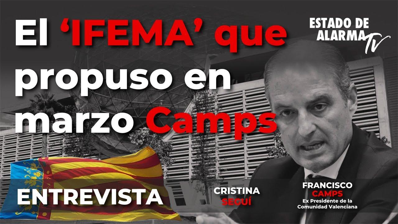 Entrevista El 'IFEMA' que propuso en marzo Camps, Cristina Seguí