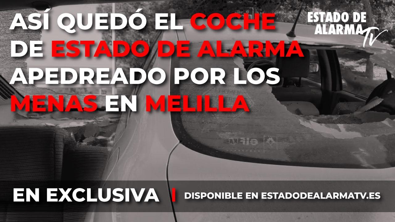 Así quedo el coche de Estado de Alarma apedreado por los menas en Melilla