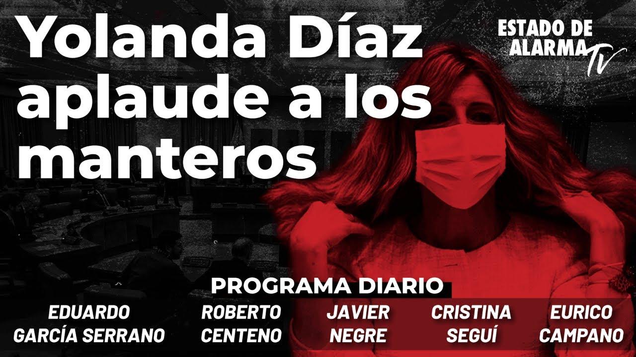 Yolanda Díaz aplaude a los manteros; Directo con Negre, Seguí, Campano y Roberto Centeno