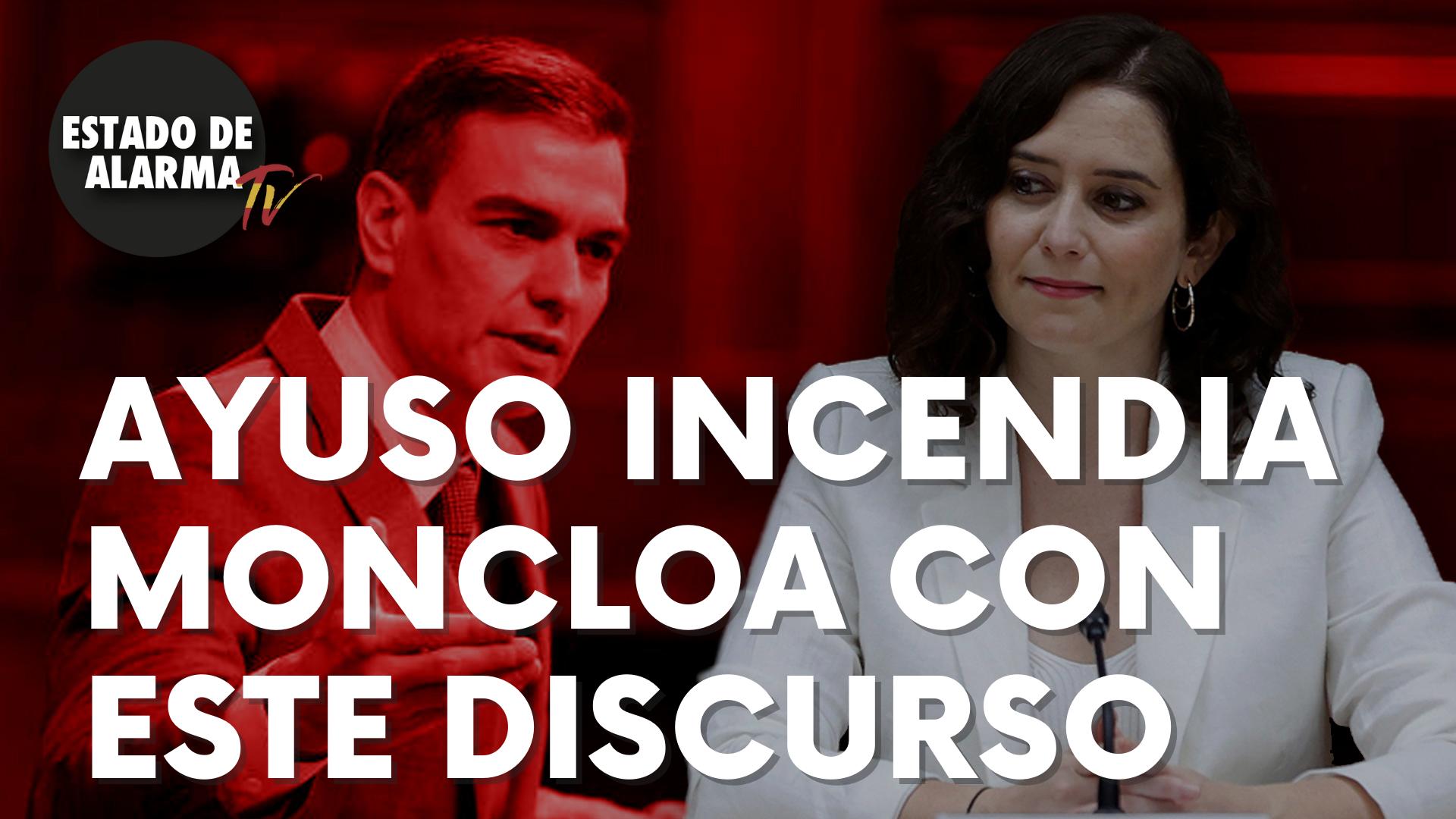 """Isabel Díaz Ayuso incendia Moncloa con un discurso en el que destroza a Sánchez: """"Proyecto incómodo"""""""