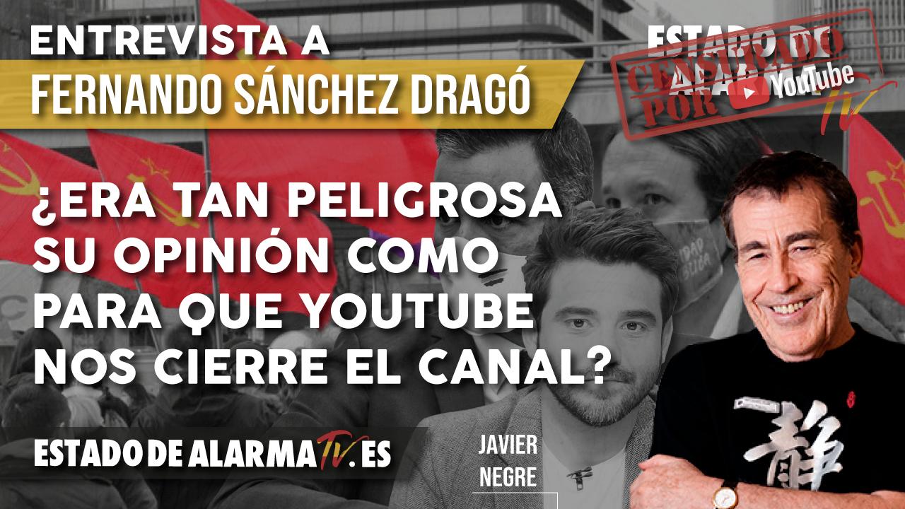 ¿Era TAN PELIGROSA su OPINIÓN como para que YOUTUBE NOS CIERRE el CANAL? Entrevista a Fernando Sánchez Dragó