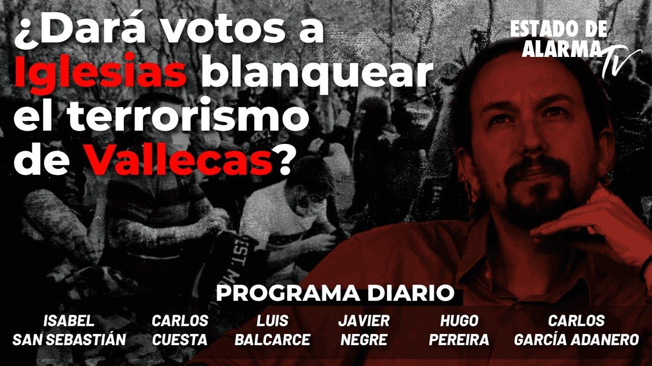 ¿Dará votos a Iglesias blanquear el terrorismo de Vallecas? con San Sebastián, Cuesta, Adanero