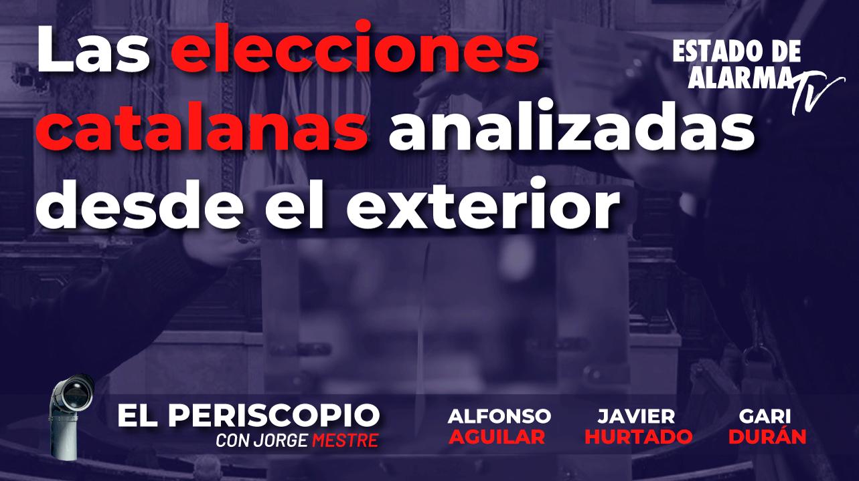 En Directo El Periscopio con Jorge Mestre: Las elecciones catalanas analizadas desde el exterior
