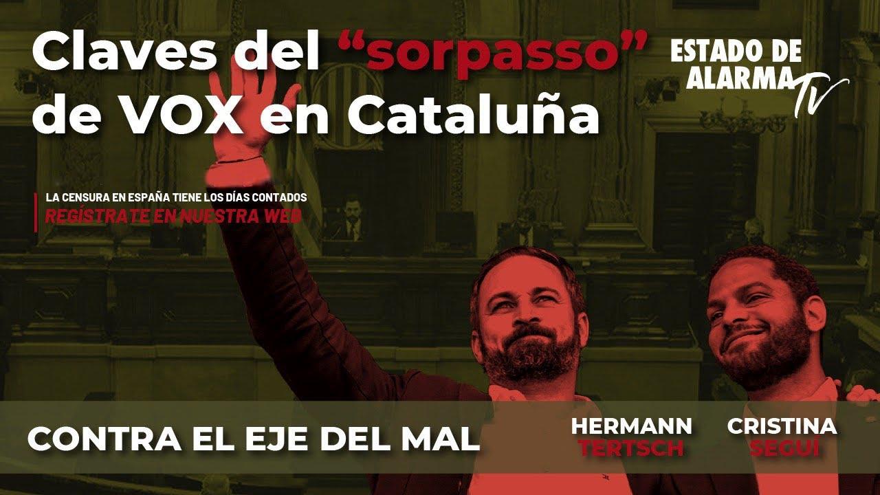 En Directo Contra el Eje del Mal: Claves del 'sorpaso' de VOX en Cataluña, Hermann Tertsch