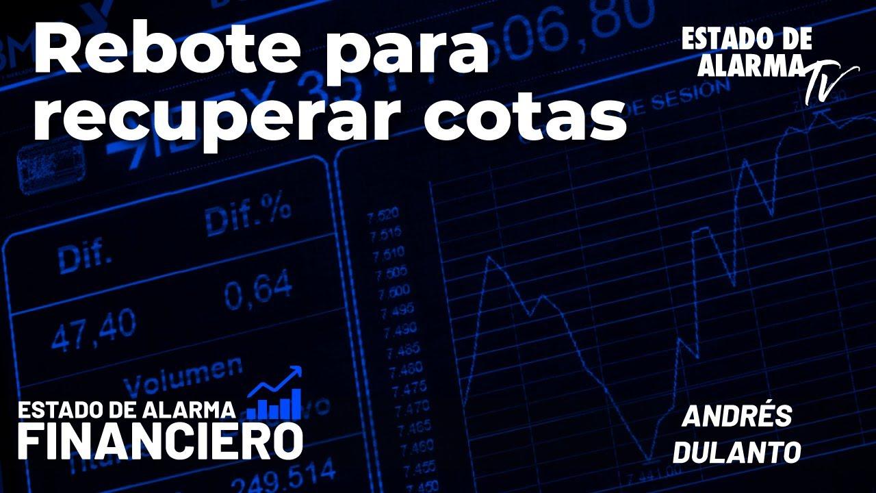 EDA Financiero: Rebote para recuperar cotas; En Directo con Andrés Dulanto