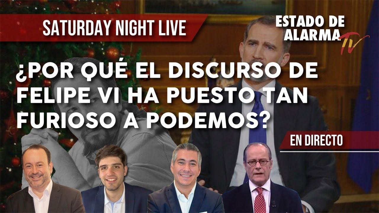 EN DIRECTO SATURDAY NIGHT LIVE ¿POR QUÉ EL DISCURSO DE FELIPE VI HA PUESTOTAN FURIOSO A PODEMOS?
