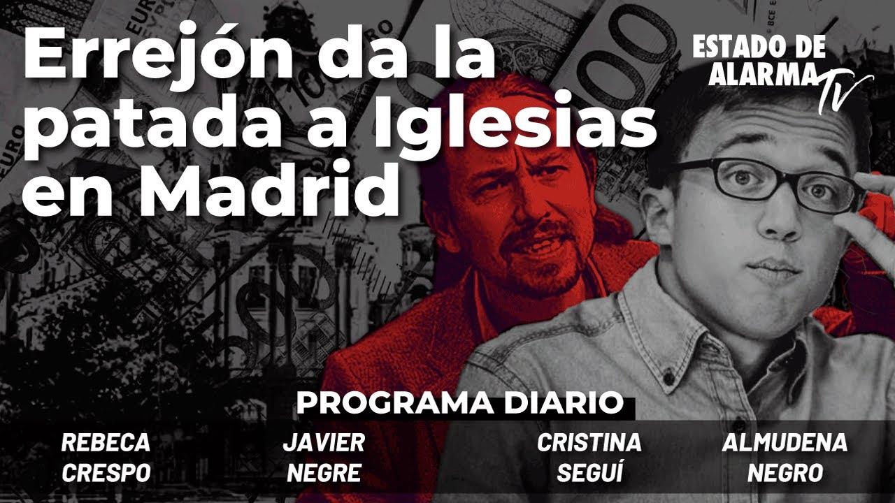 Errejón da la patada a Iglesias en Madrid. Directo con Negre, Seguí, Almudena Negro y Rebeca Crespo