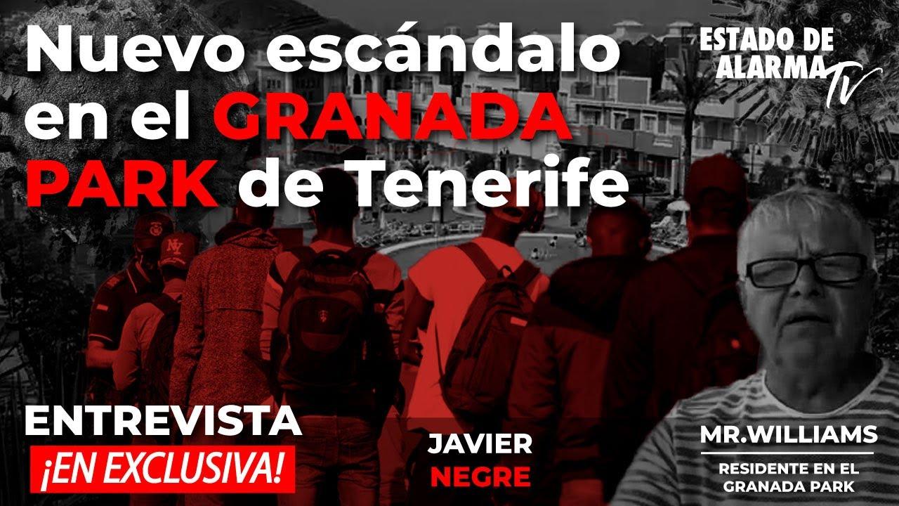 Entrevista Exclusiva  Nuevo escándalo en el GRANADA PARK de Tenerife, Javier Negre, Mr  Williams