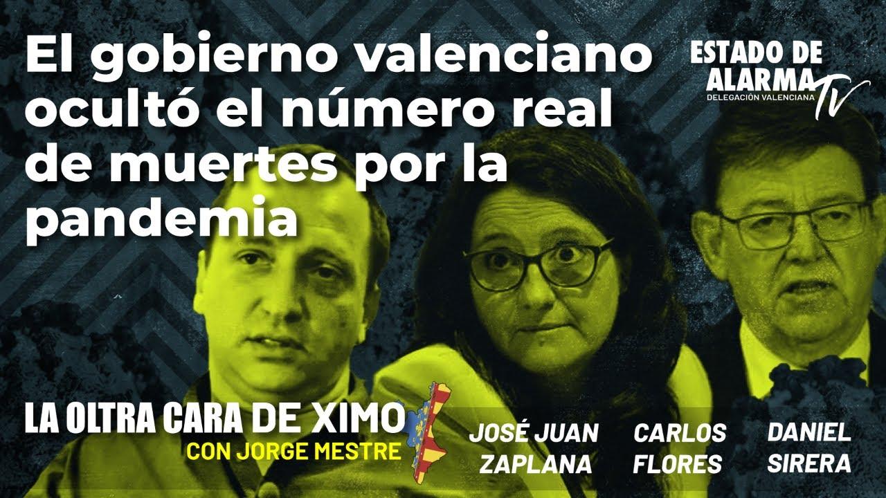 La Oltra Cara de Ximo: El gobierno valenciano ocultó el número real de muertes por la pandemia.