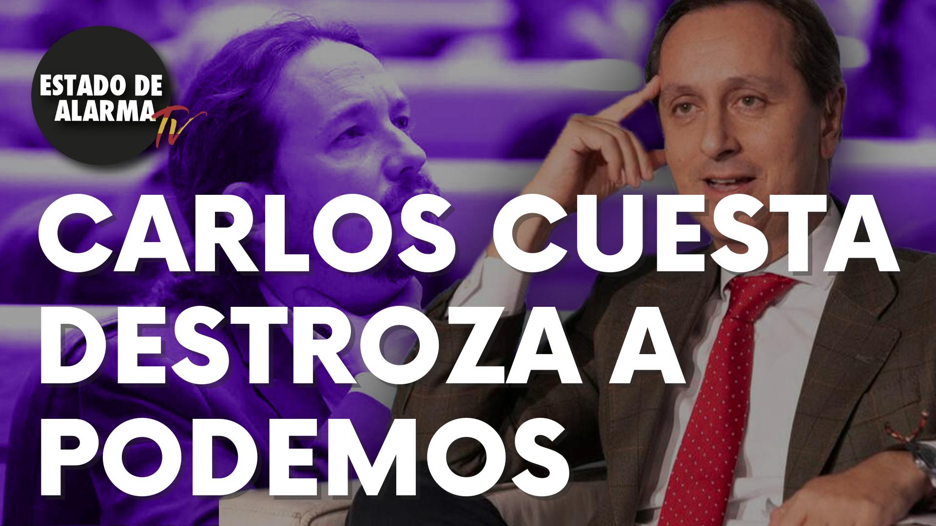 """Carlos Cuesta destroza a Podemos: """"Creado para ser letal"""""""
