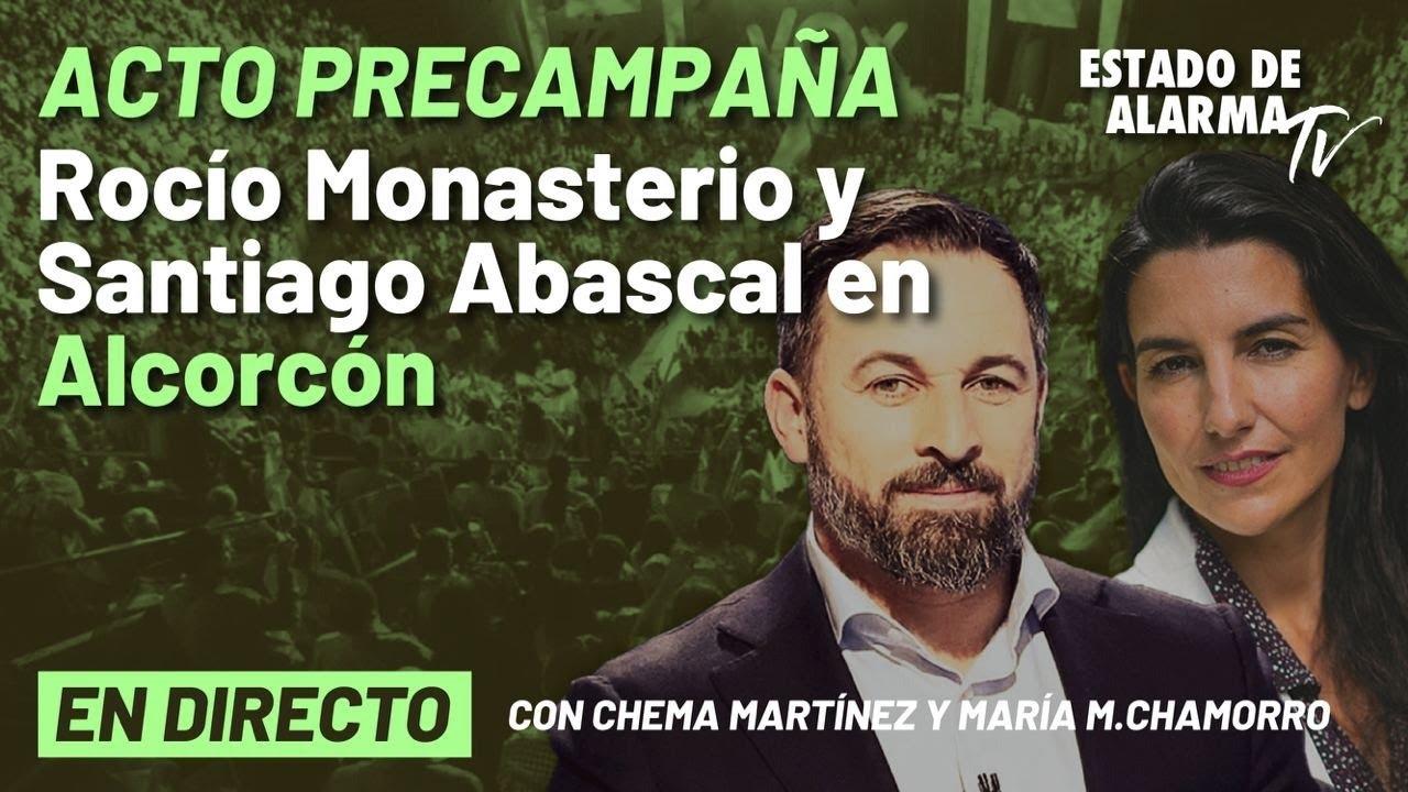 DIRECTO | Acto de precampaña de Vox con Monasterio y Abascal en Alcorcón