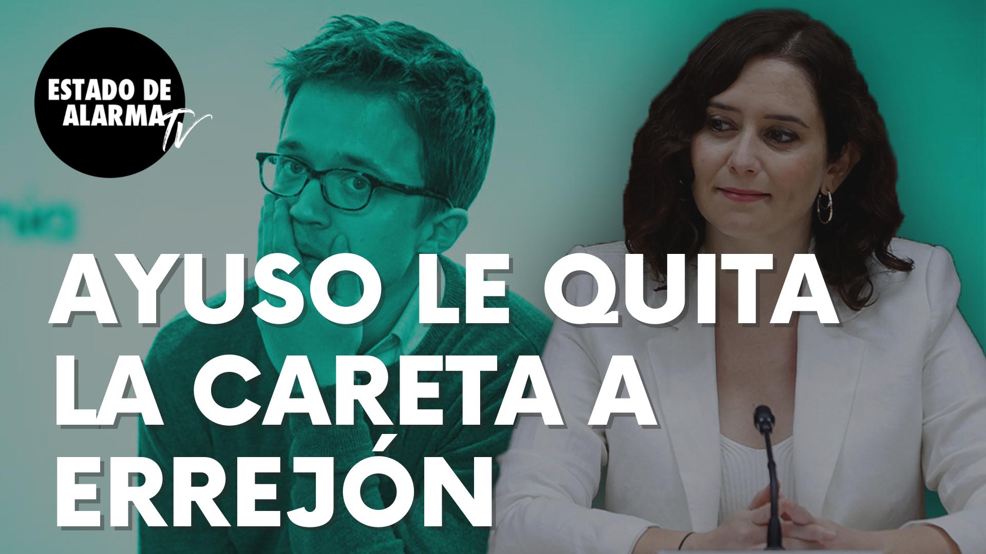 """Isabel Díaz Ayuso le quita la careta a Íñigo Errejón: """"Se travisten de algo pero son iguales…"""""""