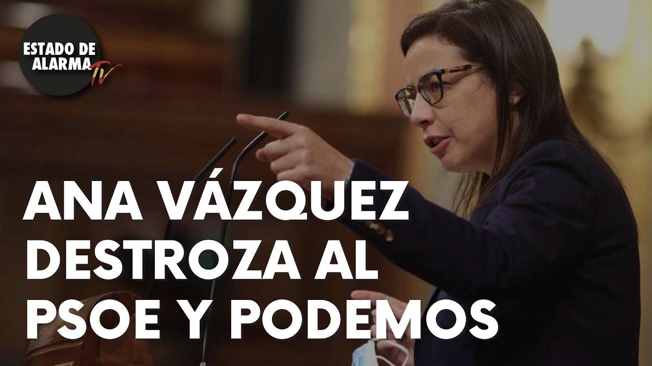 #2020: ¡ BRU- TAL ! ANA VÁZQUEZ DESTROZA al PSOE y PODEMOS en el Congreso