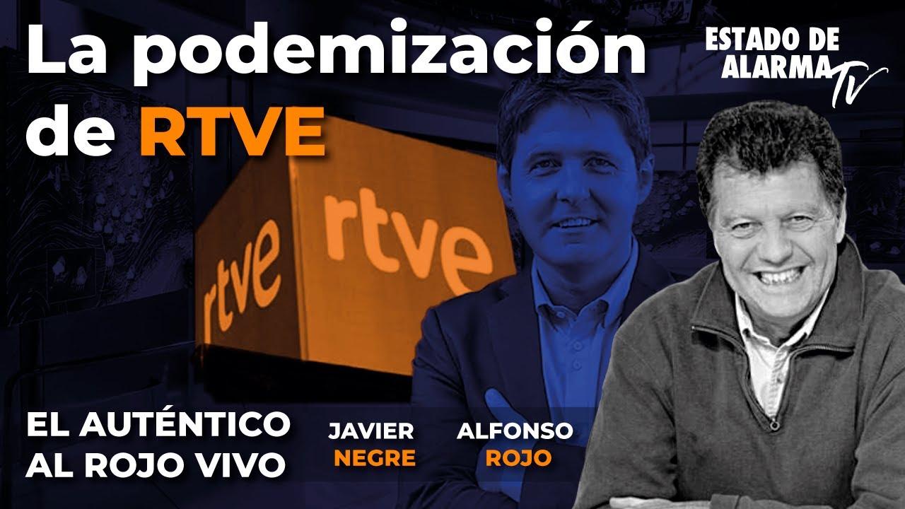 En Directo El Auténtico Al Rojo Vivo: La podemización de RTVE, Javier Negre y Alfonso Rojo