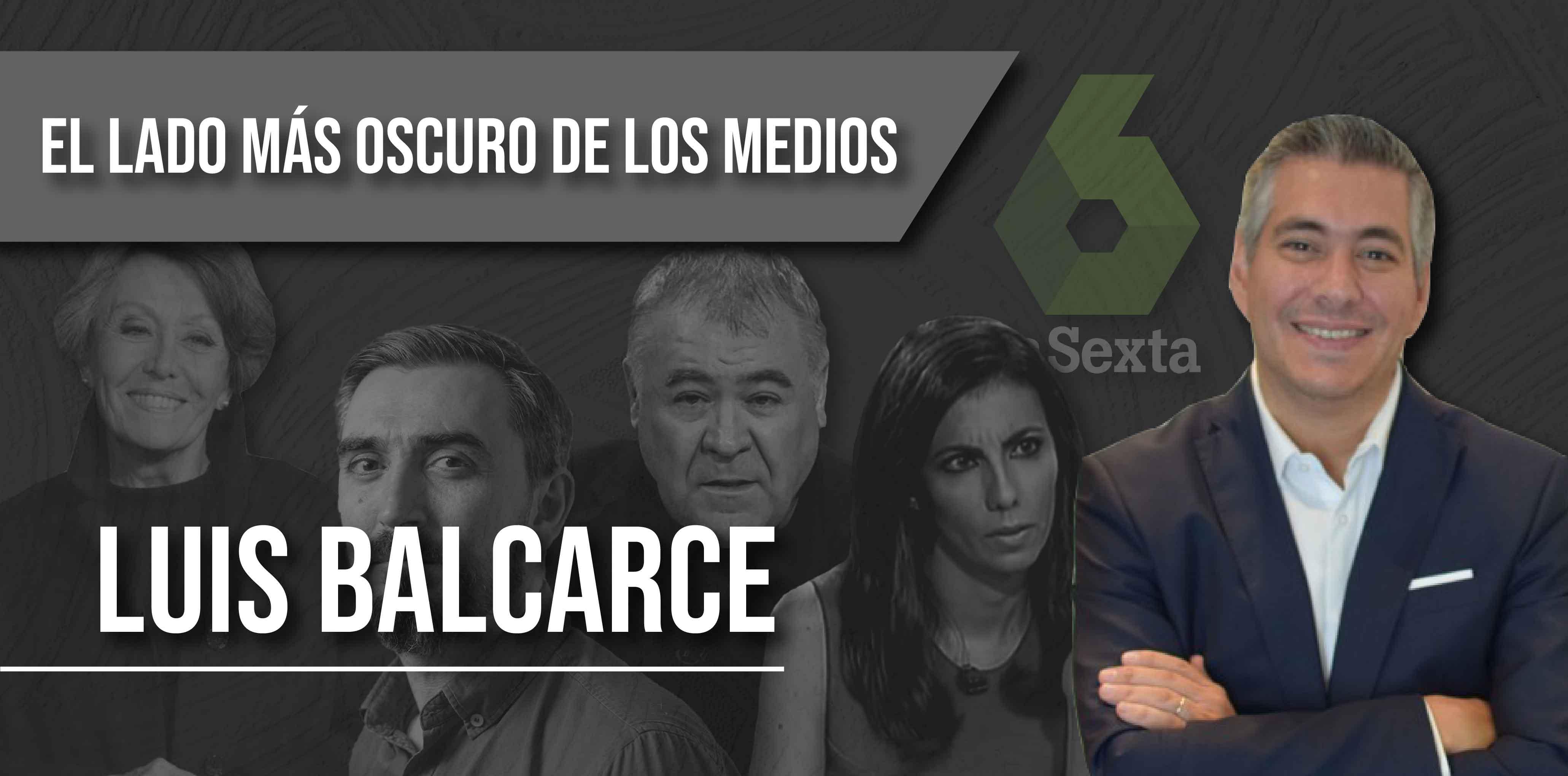 El lado más oscuro de los medios con Luis Balcarce