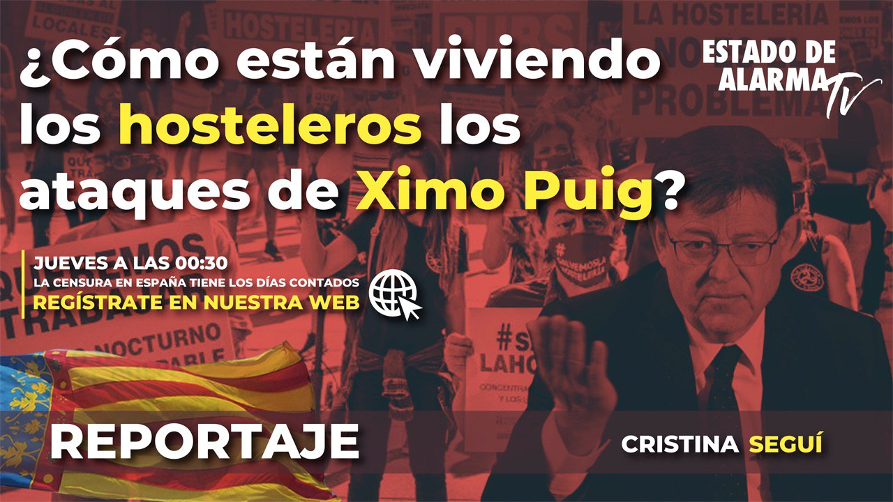 ¿Cómo están viviendo los hosteleros los ataques de Ximo Puig?