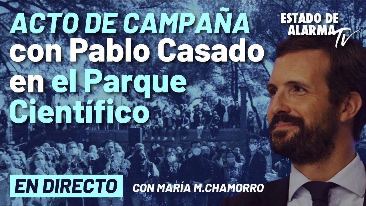 DIRECTO | Pablo Casado visita el Parque Científico de Madrid; con María Chamorro
