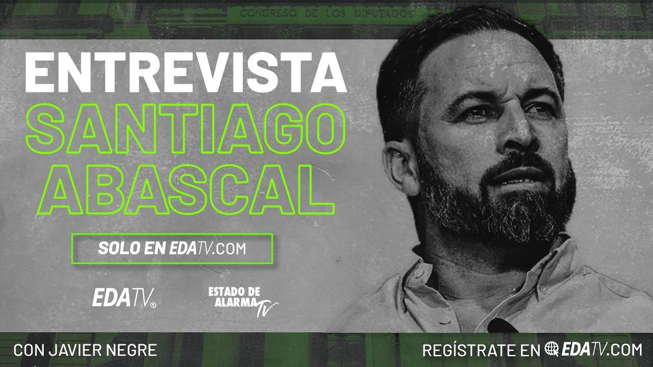 Entrevista en exclusiva a Santiago Abascal, con Javier Negre
