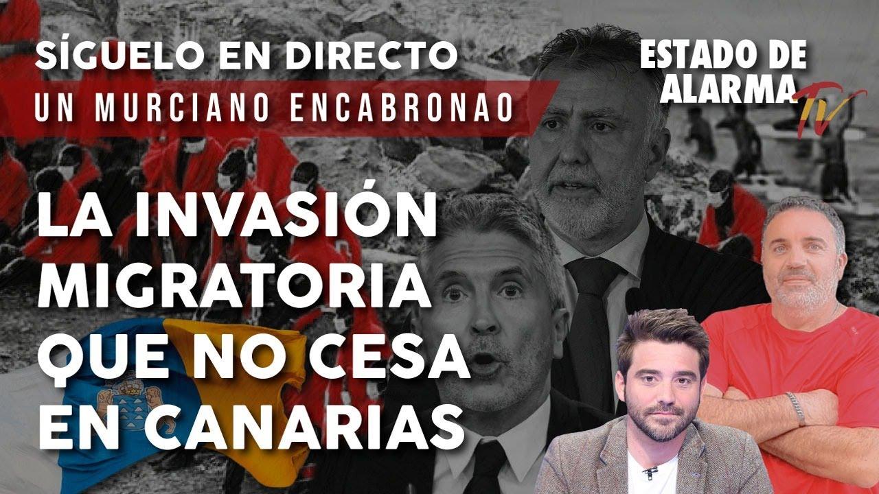 EN DIRECTO MURCIANO ENCABRONAO: LA INVASIÓN MIGRATORIA QUE NO CESA EN CANARIAS