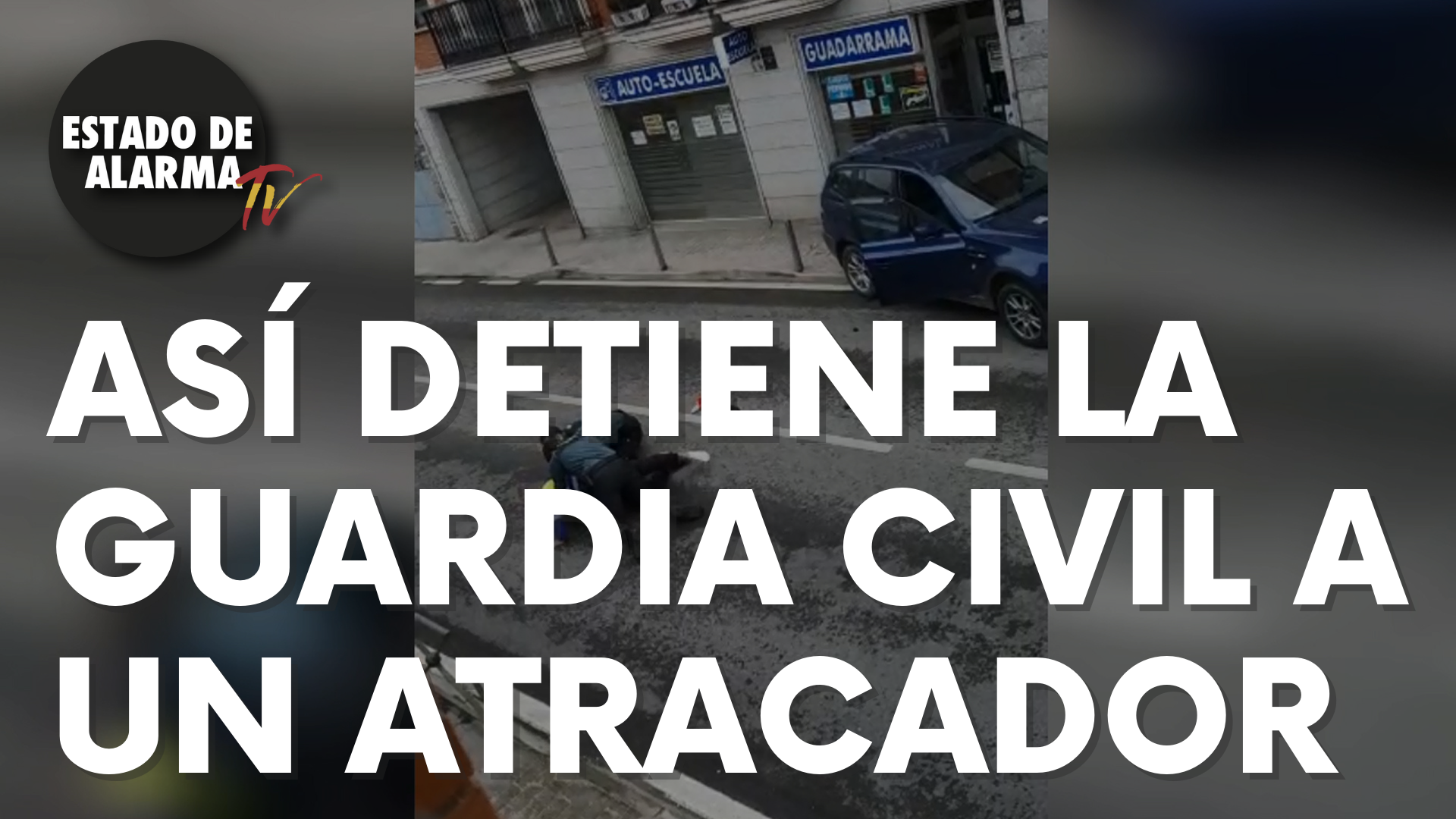 Así detiene la Guardia Civil a un atracador