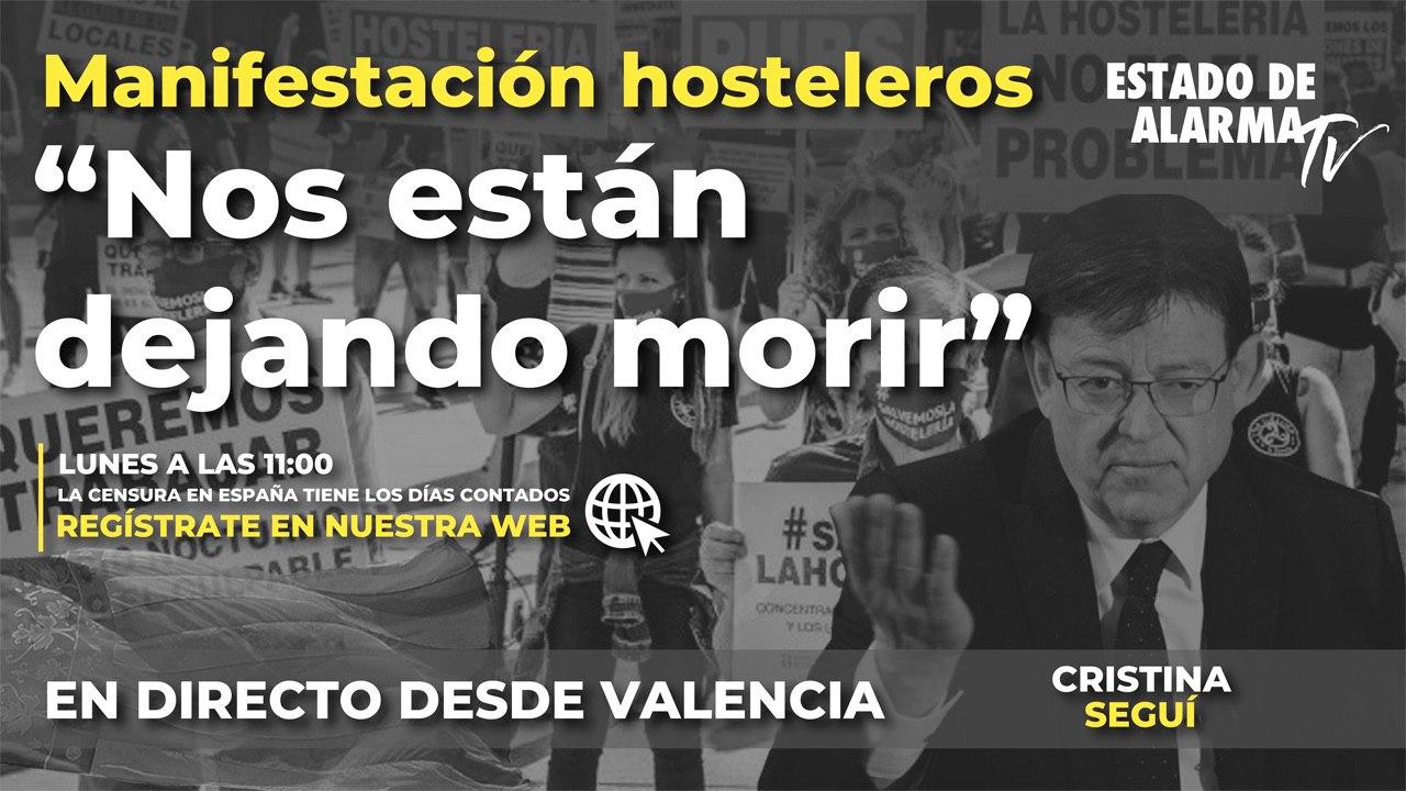 111.000 FAMILIAS ARRUINADAS POR EL CIERRE DE LA HOSTELERÍA DECRETADO POR XIMO PUIG