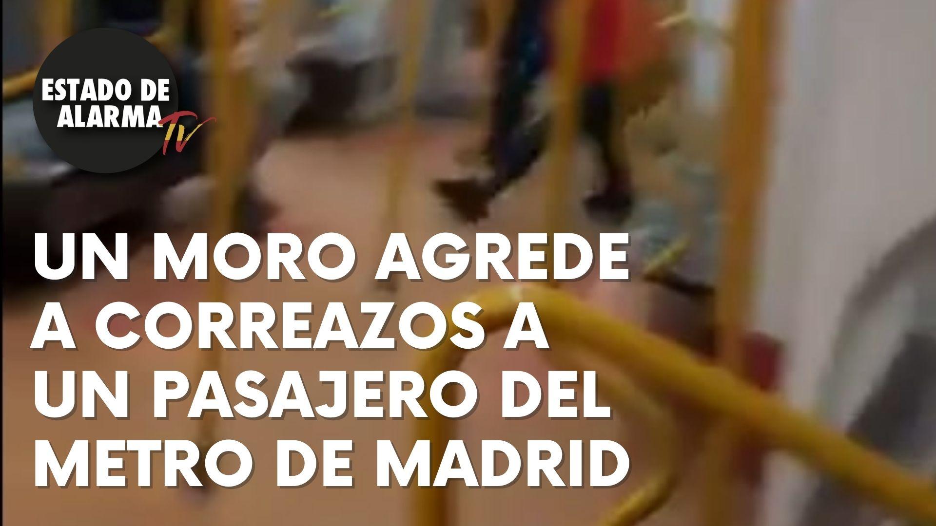 Un moro agrede a correazos a un pasajero del metro de Madrid