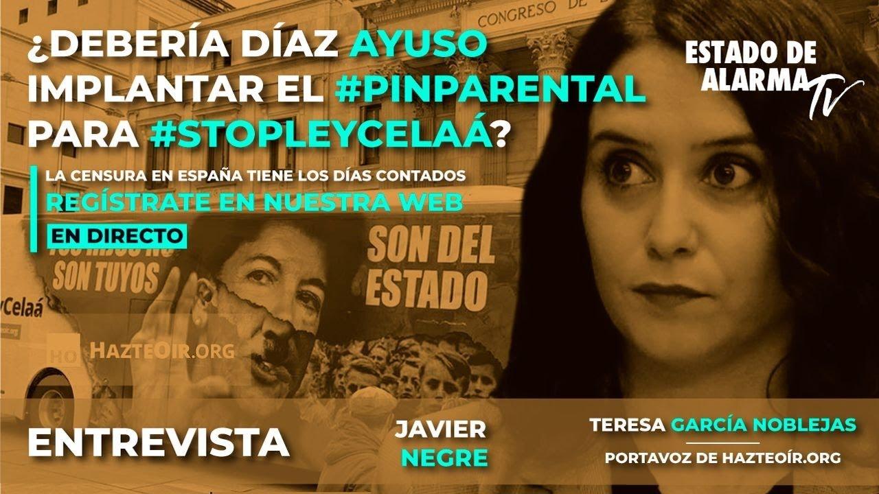 En directo con Javier Negre. ¿Debería Díaz Ayuso implantar el #pinparental para #stopleycelaá?