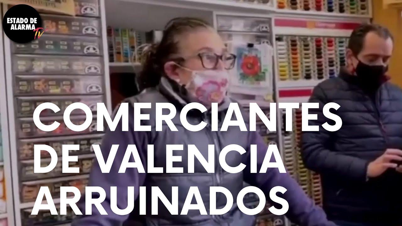 La RUINOSA SITUACIÓN de VALENCIA comentada por COMERCIANTES