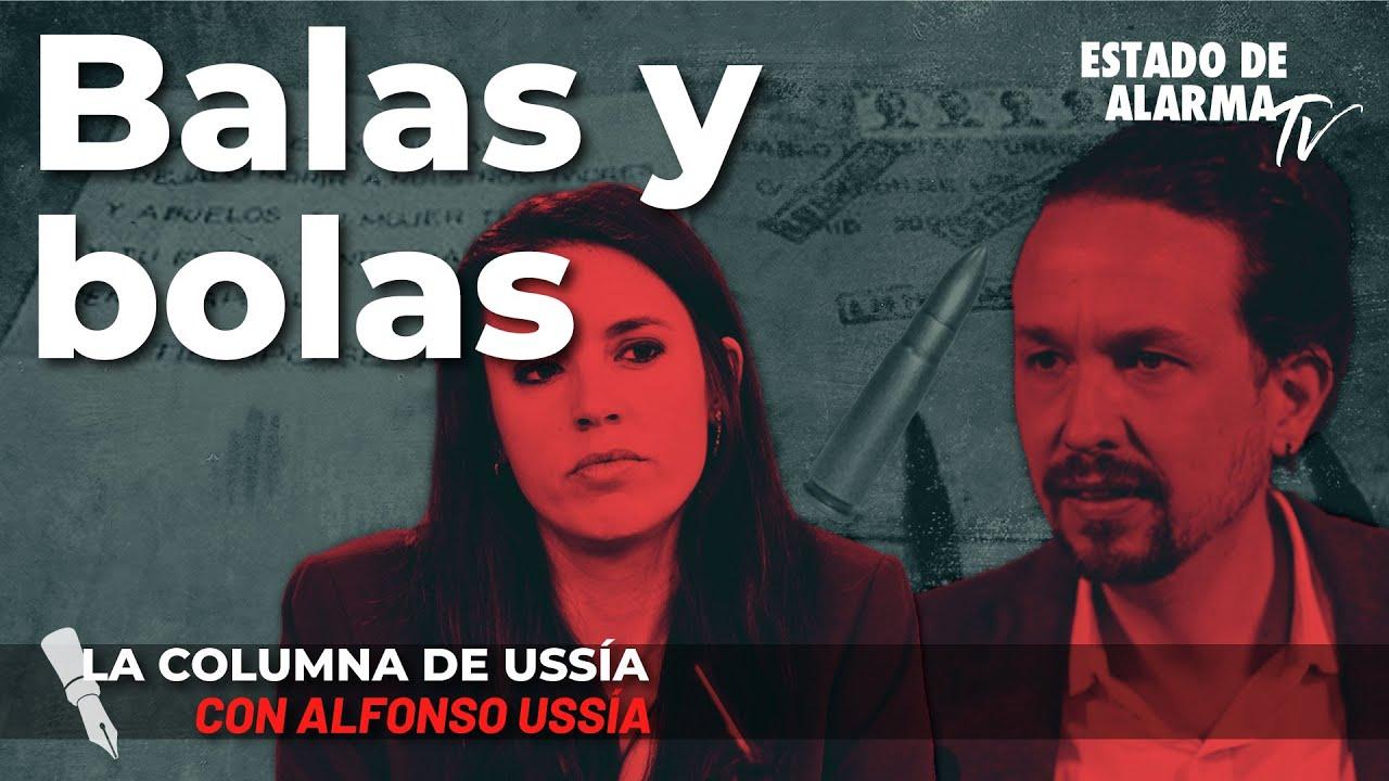 La columna de Alfonso Ussía; Balas y bolas