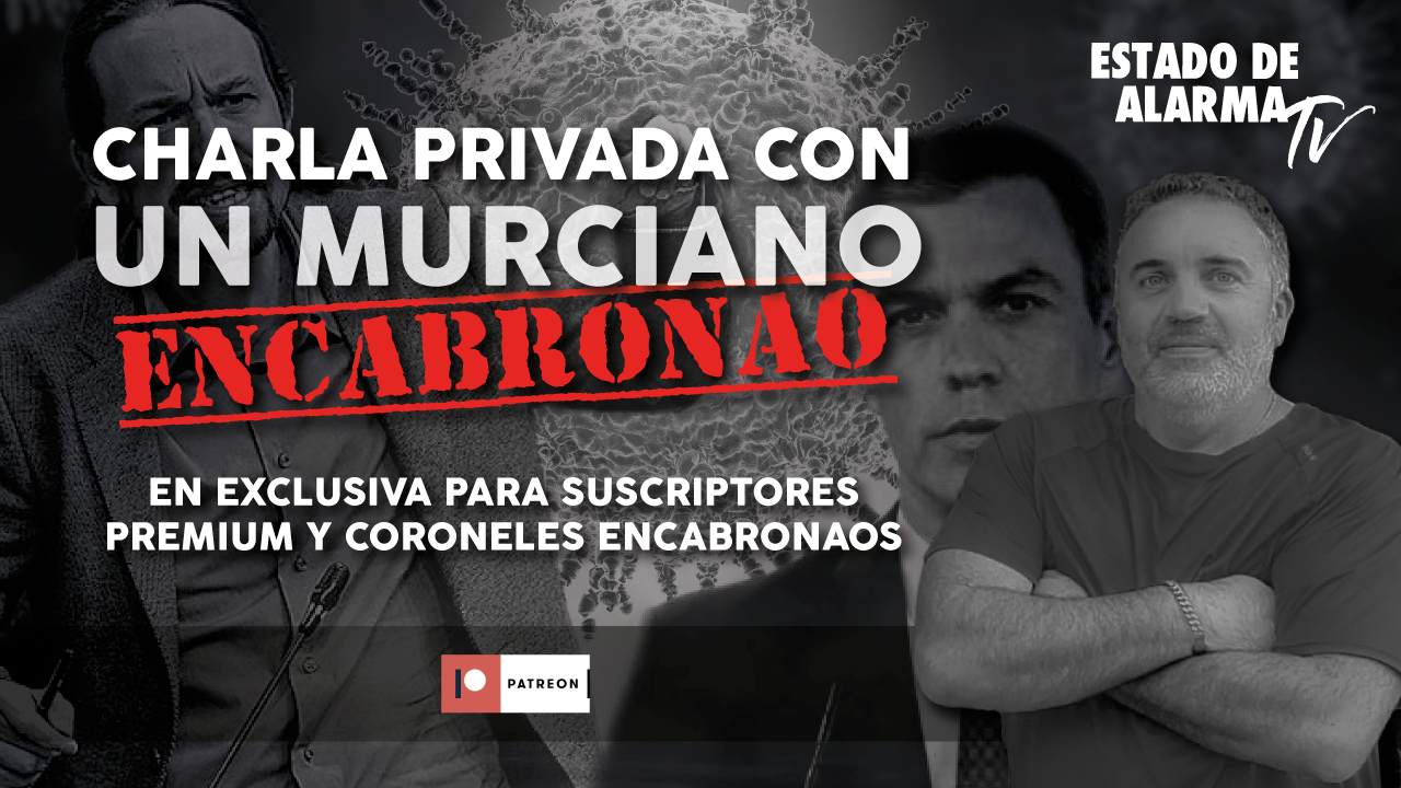 En DIRECTO: Charla PRIVADA con un MURCIANO ENCABRONAO