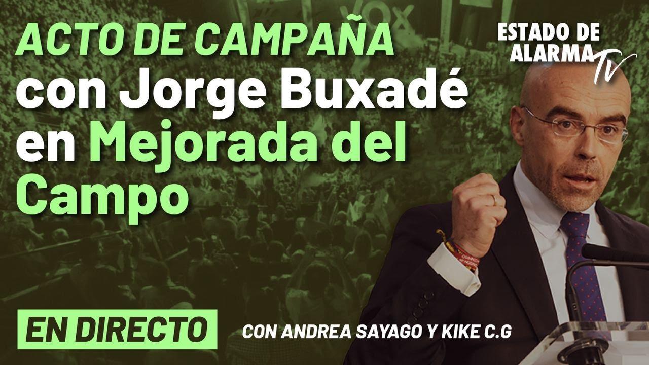EN DIRECTO | Acto de campaña con Jorge Buxadé en Mejorada del Campo