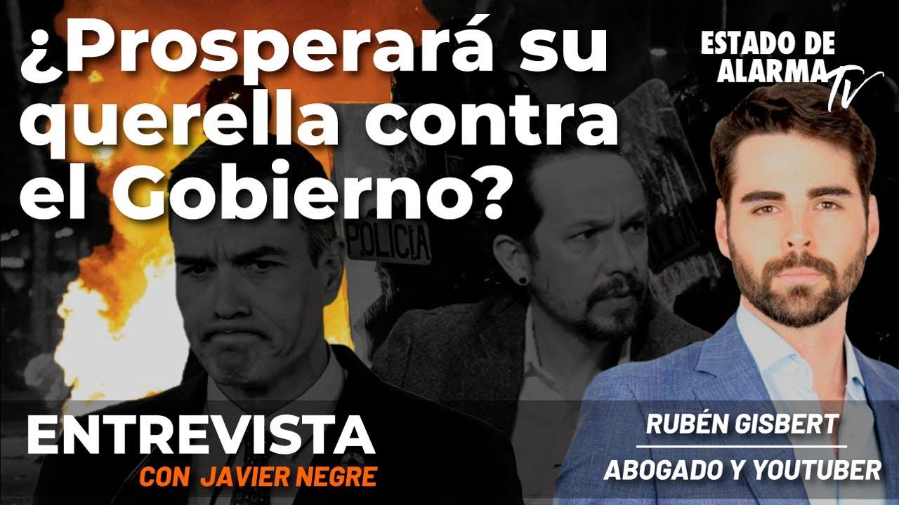Entrevista a Rubén Gisbert: ¿Prosperará su querella contra el Gobierno? En Directo con Javier Negre