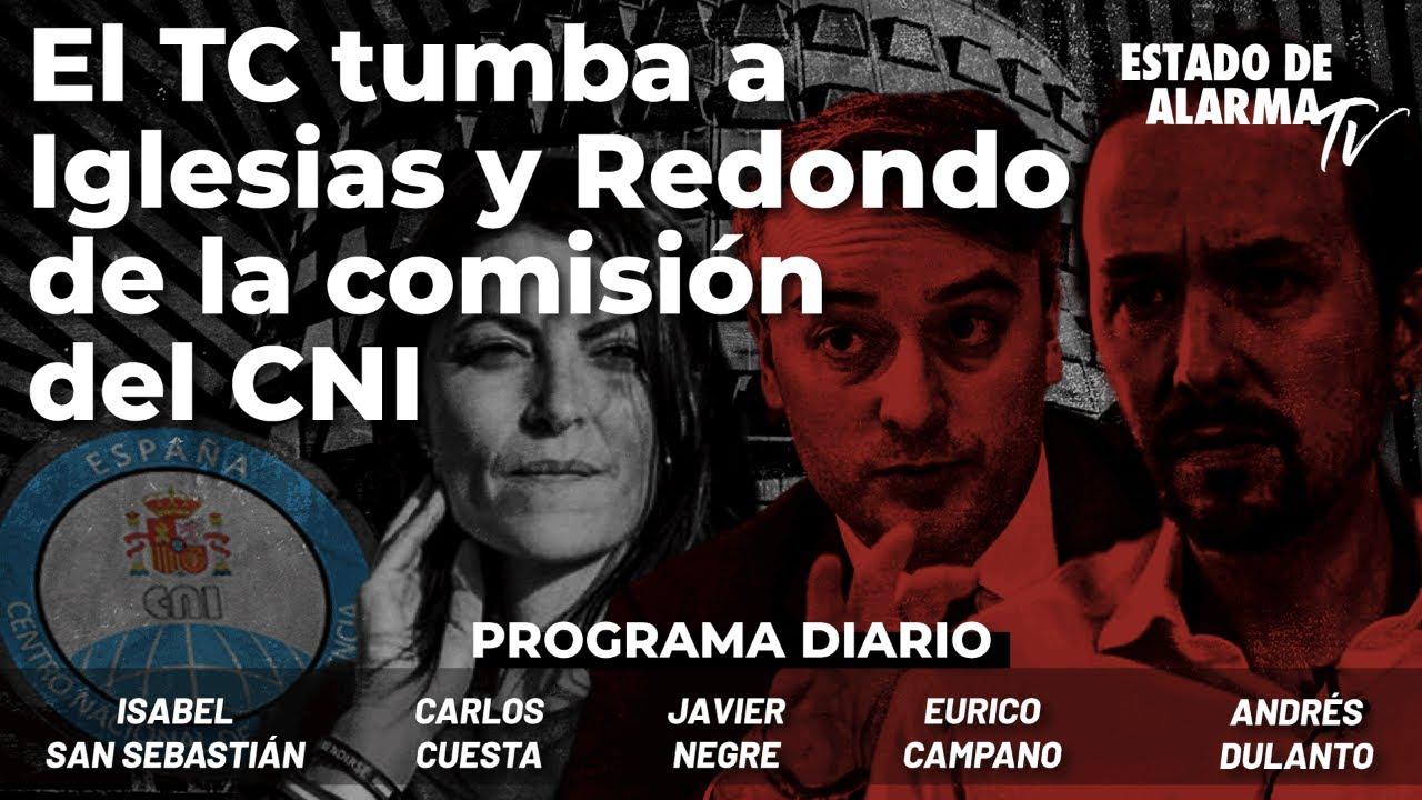 El TC tumba a Iglesias y Redondo de la comisión del CNI. Con Dulanto, Cuesta y San Sebastián