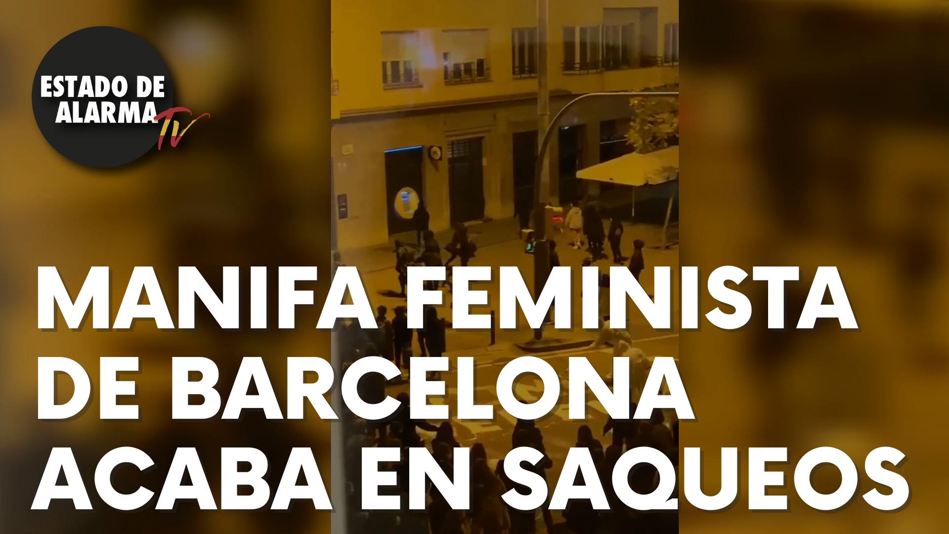 La manifestación feminista de Barcelona acaba en saqueos