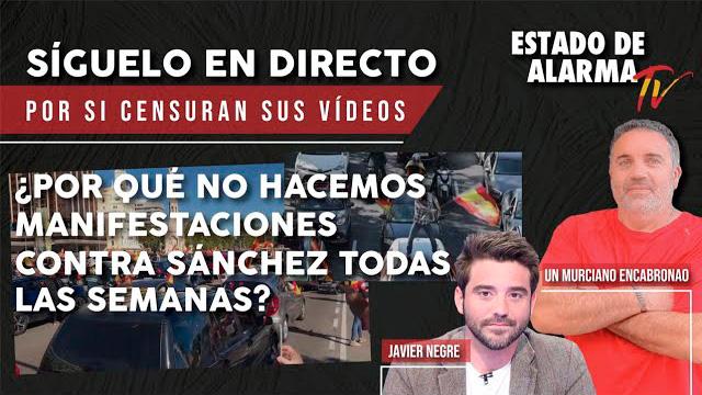 EN DIRECTO con UN MURCIANO ENCABRONAO: ¿MANIFESTACIONES contra SÁNCHEZ todas las semanas?