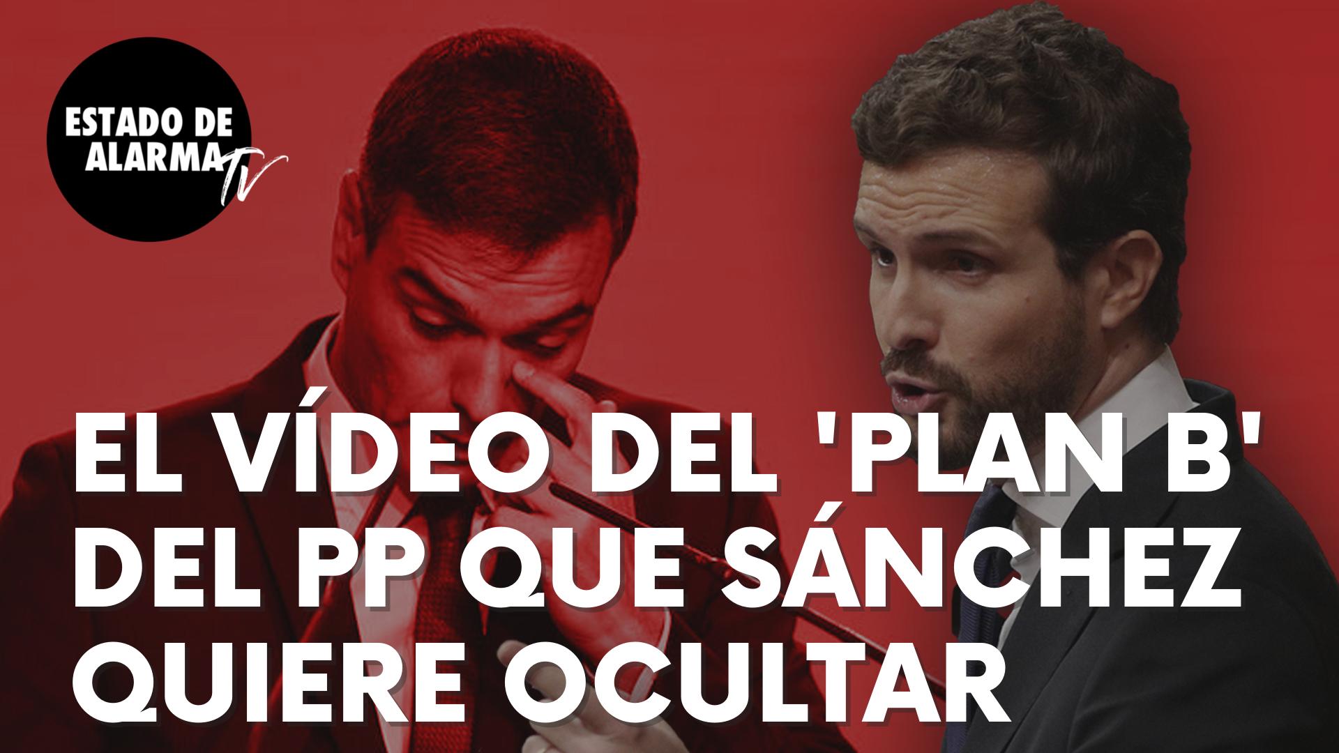 El vídeo sobre el 'Plan B' jurídico al estado de alarma del PP que Sánchez quiere ocultar