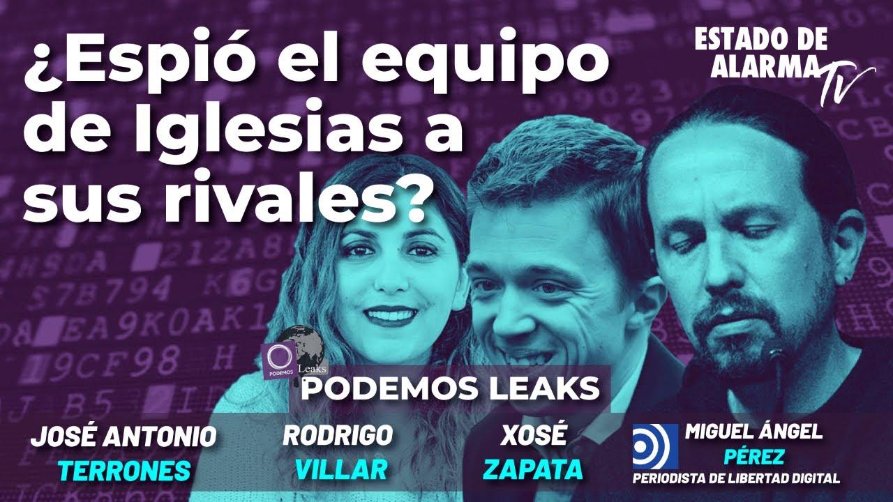 Podemos Leaks: ¿Espió el equipo de Iglesias a sus rivales?; con Rodrigo Villar