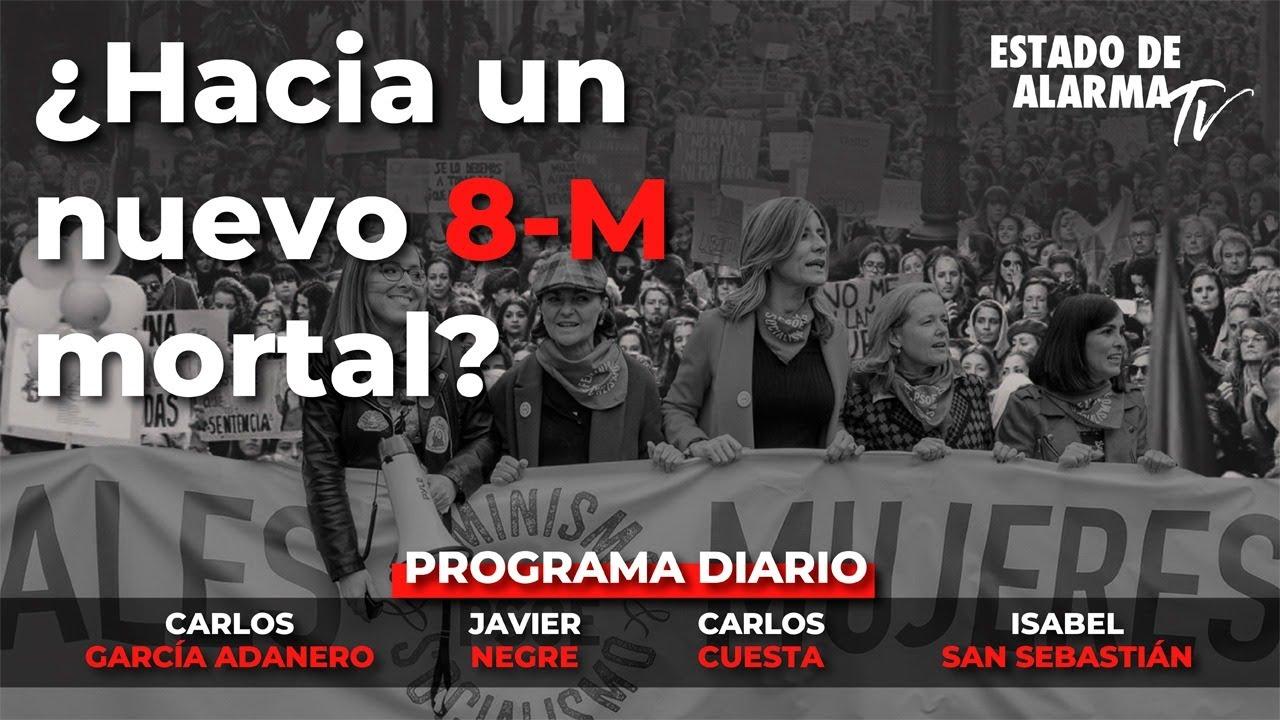 ¿Hacia un nuevo 8-M mortal? Directo con Negre, San Sebastián, Cuesta y García Adanero