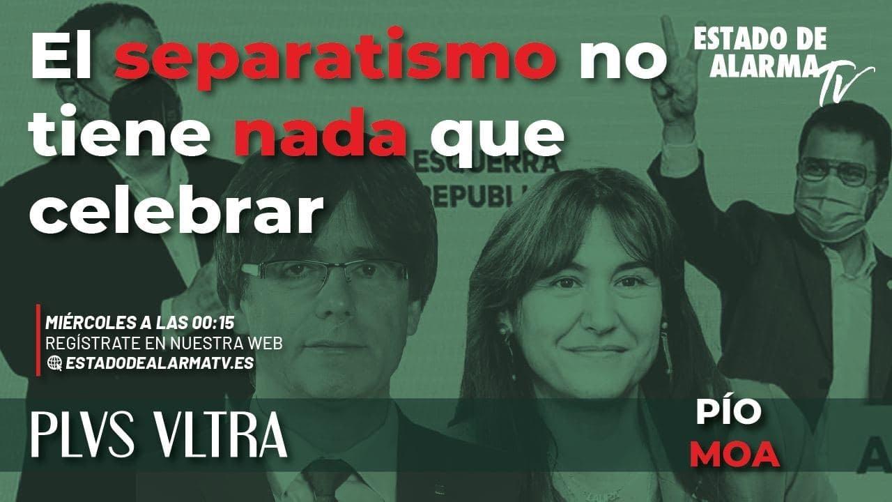 Plvs Vltra con Pío Moa: El separatismo no tiene nada que celebrar